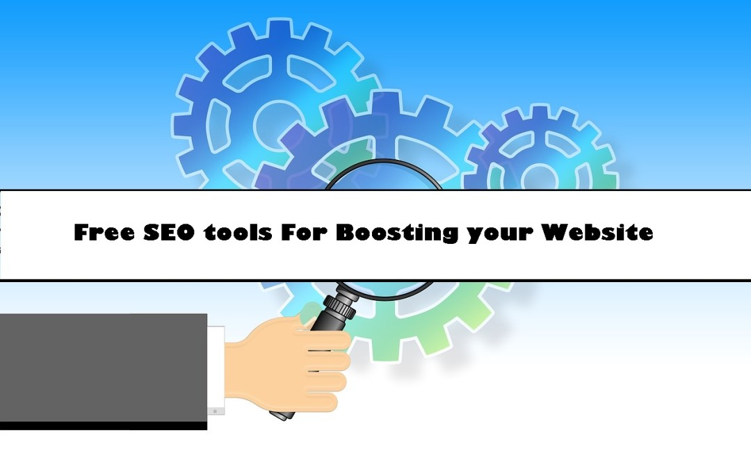 Top 9 Free SEO tools For Boosting your Website